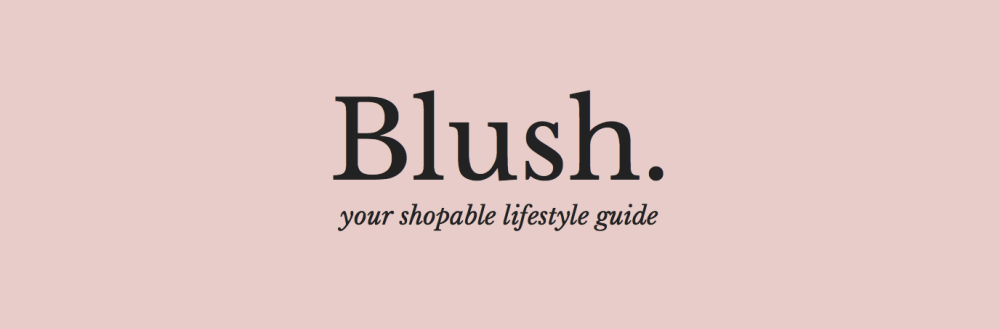 Blush. your shapable lifestyle guide